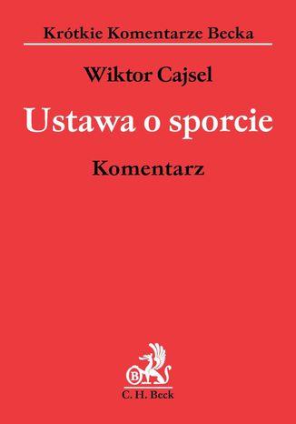 Okładka książki/ebooka Ustawa o sporcie. Komentarz