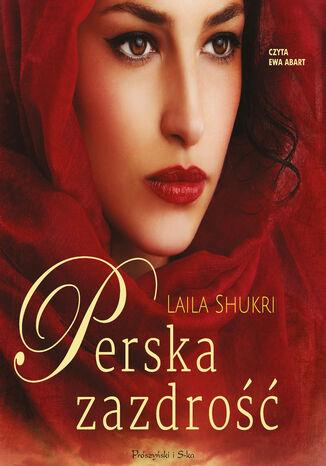 Okładka książki/ebooka Perska zazdrość