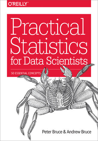 Okładka książki Practical Statistics for Data Scientists. 50 Essential Concepts