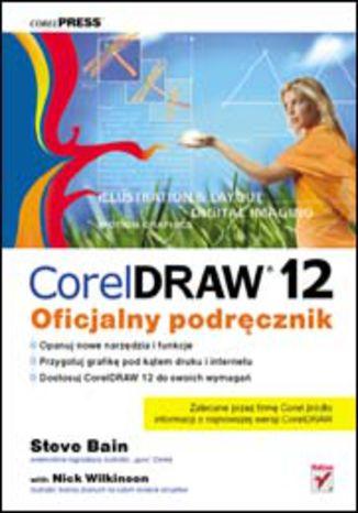 Okładka książki/ebooka CorelDRAW 12. Oficjalny podręcznik