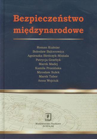 Okładka książki/ebooka Bezpieczeństwo międzynarodowe