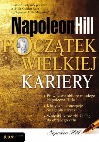 Okładka książki/ebooka Napoleon Hill. Początek wielkiej kariery