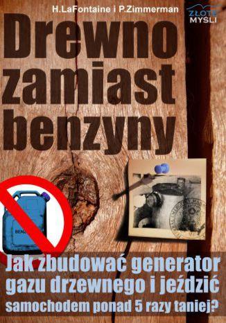 Okładka książki/ebooka Drewno zamiast benzyny