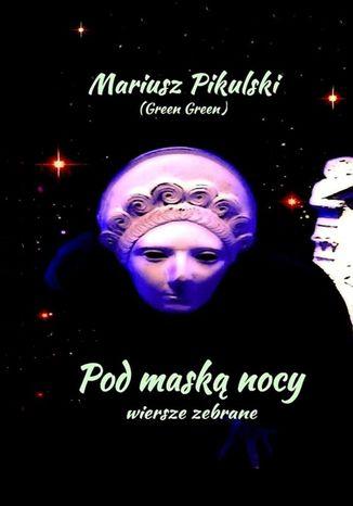 Okładka książki/ebooka Pod maską nocy