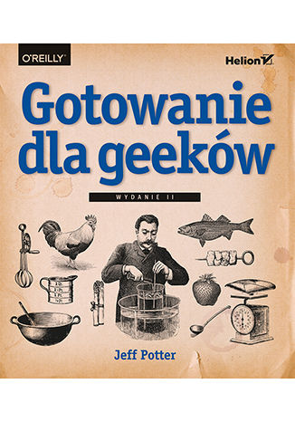 Okładka książki/ebooka Gotowanie dla geeków. Wydanie II