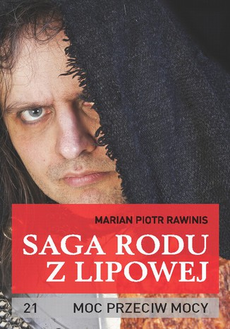 Okładka książki/ebooka Saga rodu z Lipowej - tom 21. Moc przeciw movy