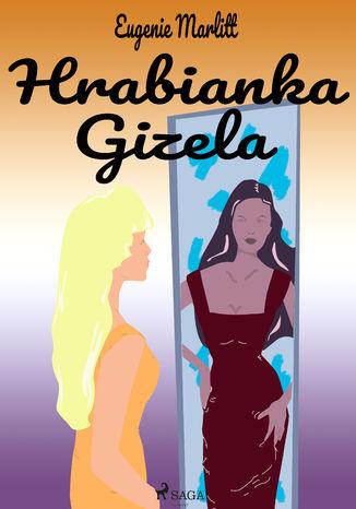 Okładka książki/ebooka Hrabianka Gizela