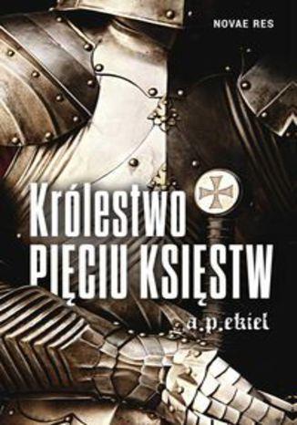 Okładka książki/ebooka Królestwo Pięciu Księstw
