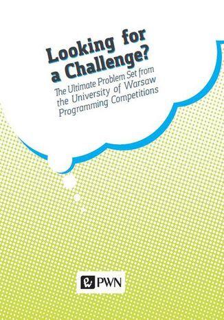 Okładka książki/ebooka Looking for a challenge?