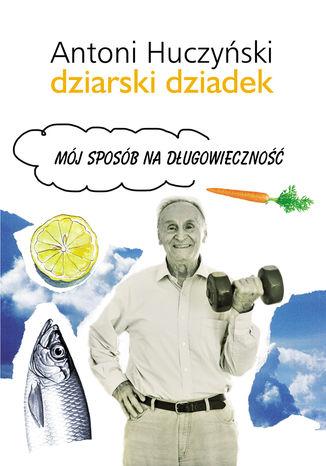 Okładka książki/ebooka Dziarski Dziadek