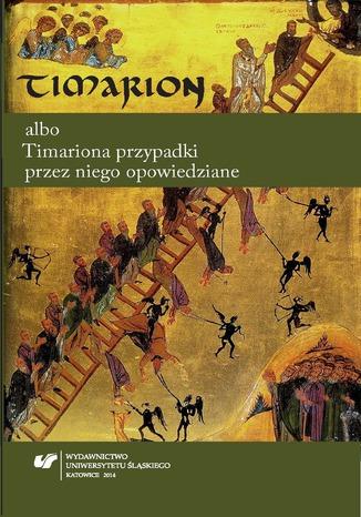 Okładka książki/ebooka Timarion albo Timariona przypadki przez niego opowiedziane