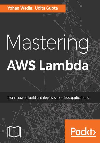 Okładka książki/ebooka Mastering AWS Lambda