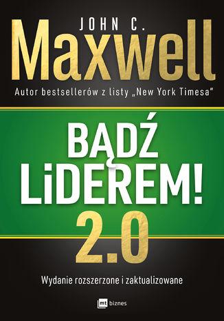 Okładka książki/ebooka Bądź liderem! 2.0
