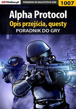 Okładka książki/ebooka Alpha Protocol - poradnik, opis przejścia, questy