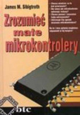 Okładka książki Zrozumieć małe mikrokontrolery