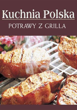 Okładka książki/ebooka Potrawy z grilla
