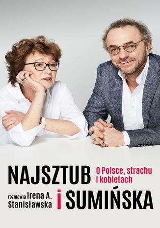 Okładka książki/ebooka Najsztub i Sumińska. O Polsce, strachu i kobietach