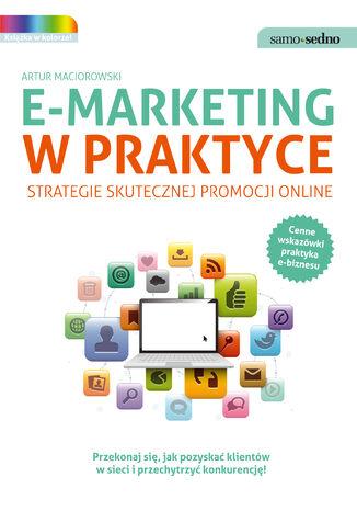 Okładka książki/ebooka Samo Sedno - E-marketing w praktyce. Strategie skutecznej promocji online