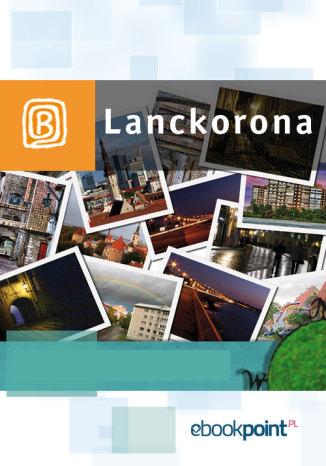 Okładka książki/ebooka Lanckorona. Miniprzewodnik