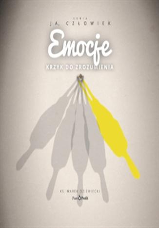 Okładka książki/ebooka Emocje. Krzyk do zrozumienia