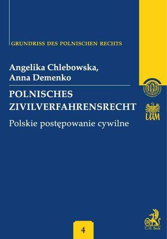 Okładka książki/ebooka Polnisches Zivilverfahrensrecht. Polskie postępowanie cywilne. Band 4