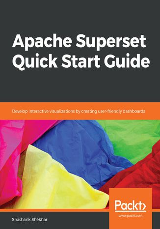 Okładka książki/ebooka Apache Superset Quick Start Guide