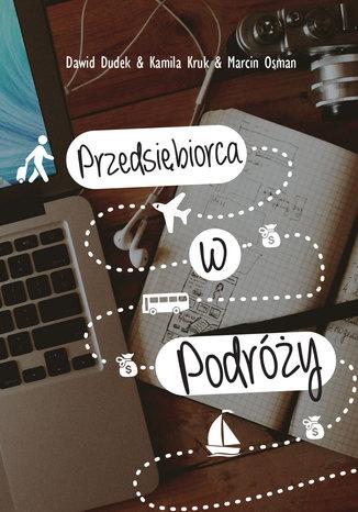 Okładka książki/ebooka Przedsiębiorca w podróży