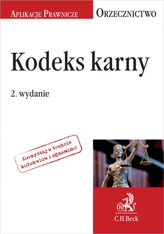 Okładka książki/ebooka Kodeks karny. Orzecznictwo Aplikanta. Wydanie 2