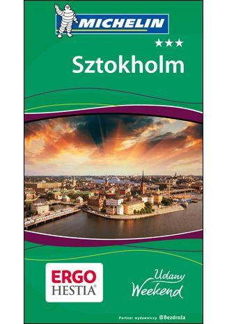 Okładka książki/ebooka Sztokholm. Udany weekend. Wydanie 1