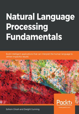 Okładka książki/ebooka Natural Language Processing Fundamentals