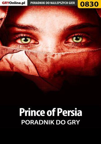 Okładka książki/ebooka Prince of Persia - poradnik do gry