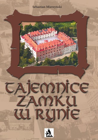 Okładka książki/ebooka Tajemnice Zamku w Rynie