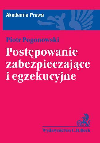 Okładka książki/ebooka Postępowanie zabezpieczające i egzekucyjne