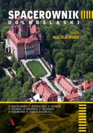 Okładka książki Spacerownik dolnośląski