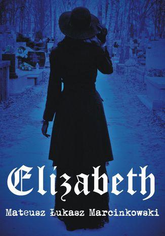 Okładka książki/ebooka Elizabeth
