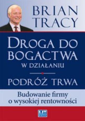 Okładka książki/ebooka Droga do bogactwa w działaniu