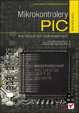 Okładka książki Mikrokontrolery PIC w praktycznych zastosowaniach