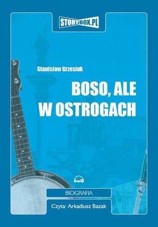 Okładka książki/ebooka Boso, ale w ostrogach