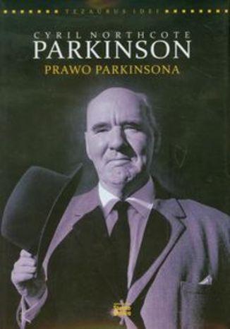 Okładka książki/ebooka Cyril Northcote Parkinson. Prawo Parkinsona
