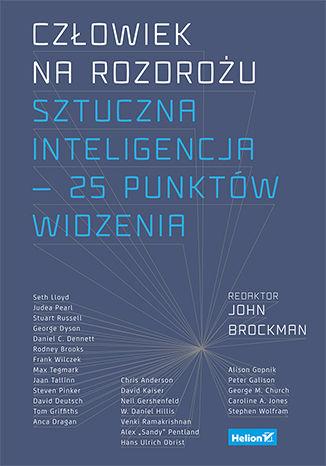Okładka książki/ebooka Człowiek na rozdrożu. Sztuczna inteligencja — 25 punktów widzenia