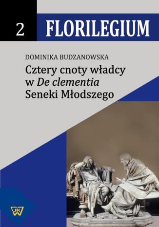 Okładka książki/ebooka Cztery cnoty władcy w