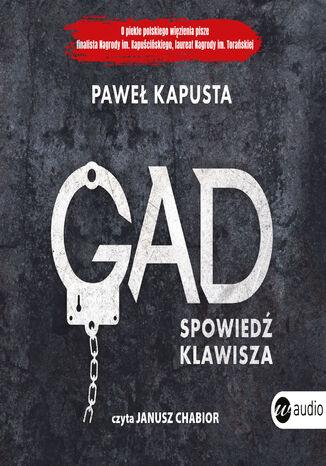 Okładka książki/ebooka Gad. Spowiedź klawisza