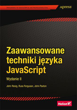 Okładka książki/ebooka Zaawansowane techniki języka JavaScript. Wydanie II