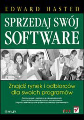 Okładka książki/ebooka Sprzedaj swój software