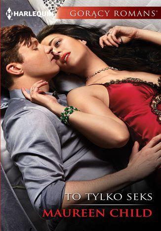 Okładka książki/ebooka To tylko seks