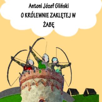 Okładka książki O królewnie zaklętej w żabę