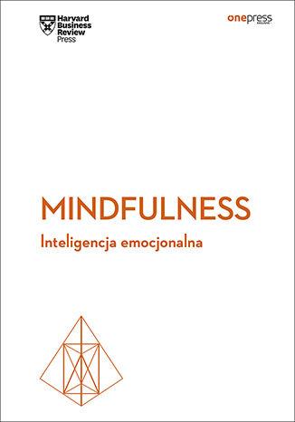 Okładka książki/ebooka Mindfulness. Inteligencja emocjonalna. Harvard Business Review