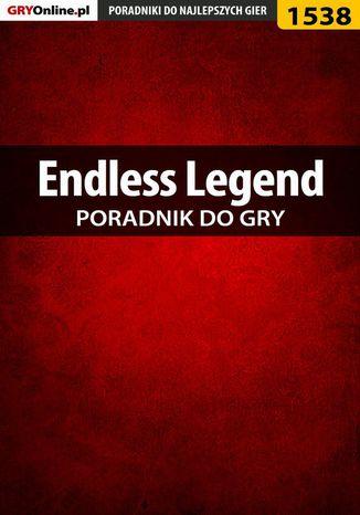 Okładka książki/ebooka Endless Legend - poradnik do gry
