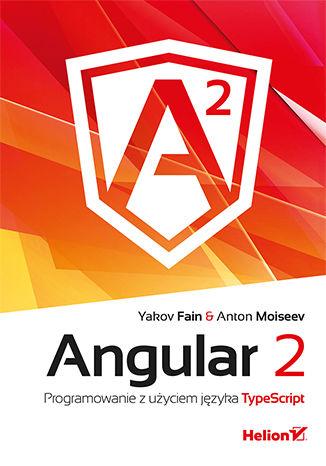 Okładka książki/ebooka Angular 2. Programowanie z użyciem języka TypeScript