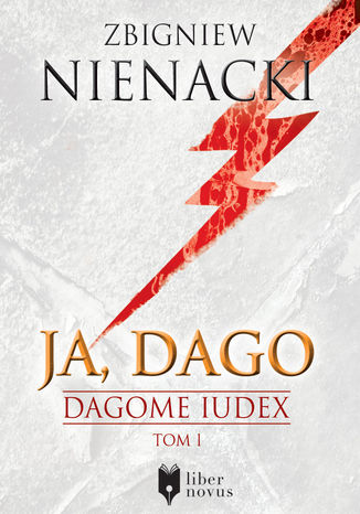Okładka książki/ebooka Dagome Iudex (Tom 1). Ja, Dago